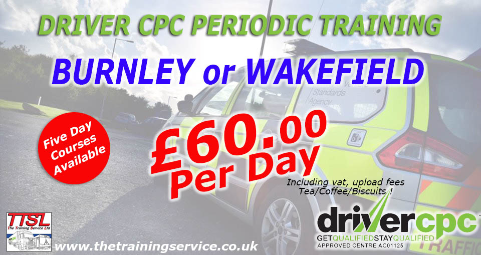Driver CPC courses in Burnley or Wakefield just £60.00